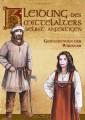 "Buch ""Kleidung des Mittelalters selbst anfertigen"""
